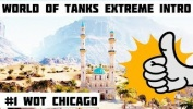 World Of Tanks Extreme Intro #1 WOT Chicago